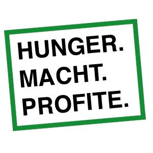 Hunger.Macht.Profite.6 in Niederösterreich @ Purgstall, St. Pölten, Mank, Steinakirchen